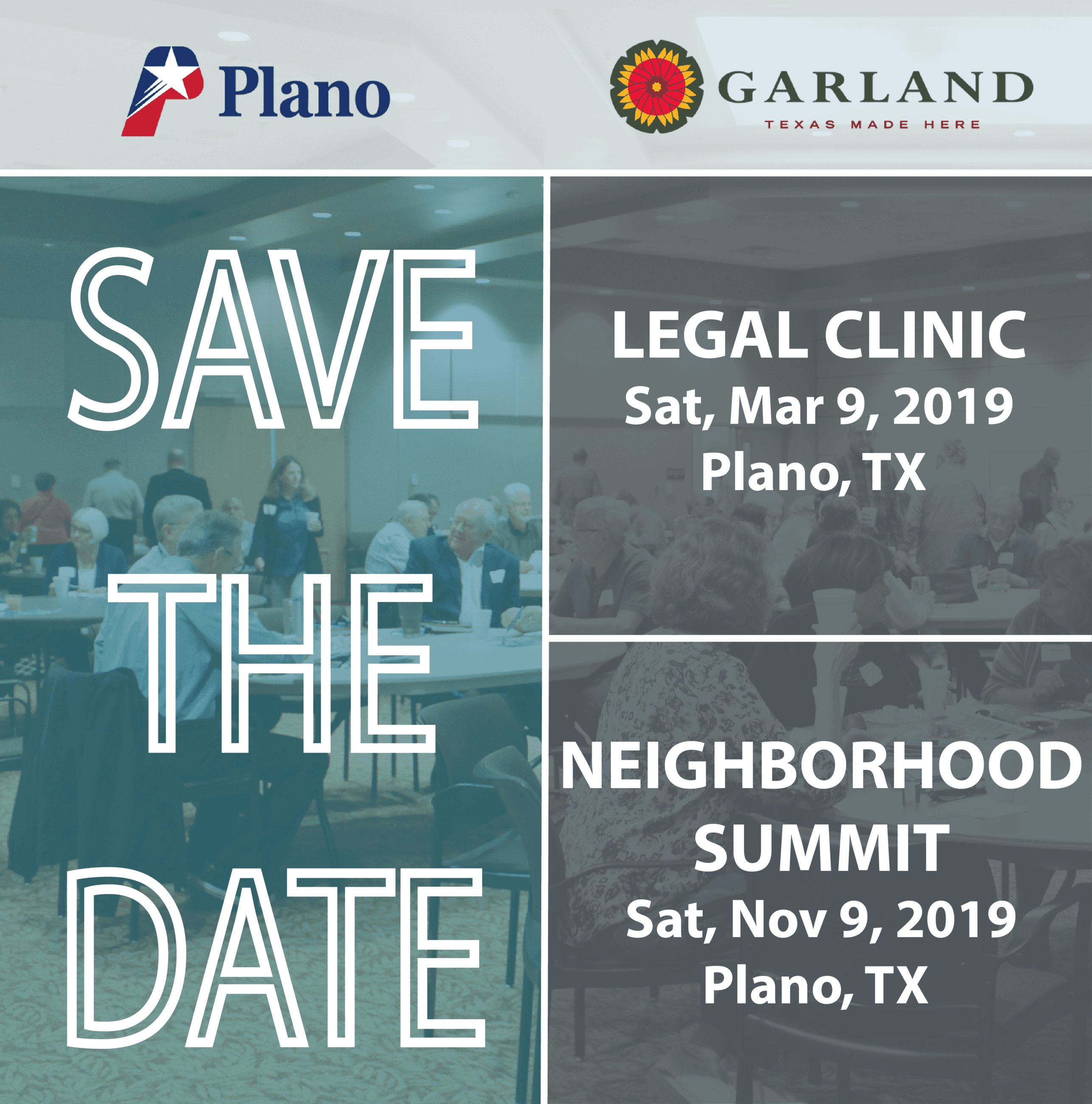 Save the Date: Legal Clinic - March 9, 2019 in Plano, Texas; Neighborhood Summit - November 9, 2019